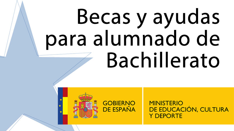 Becas al Estudio para el curso 2018-2019 para el alumnado de Bachillerato