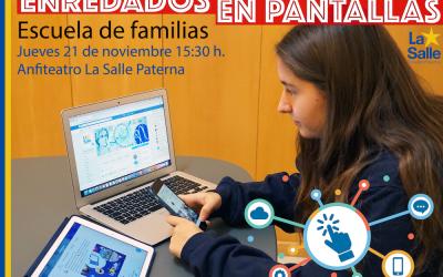 Escuela de familias: ENREDADOS EN PANTALLAS