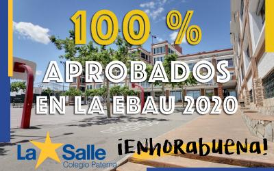 100 % Aprobados en la EBAU 2020