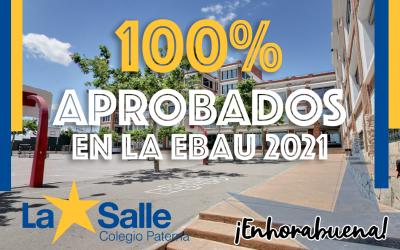 100% aprobados en la EBAU 2021 ¡Enhorabuena!